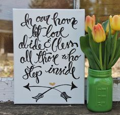 """SPRING!  9x12 Canvas  """"In our home let love abide..."""" hand written calligraphy art by Houseof3 on Etsy"""