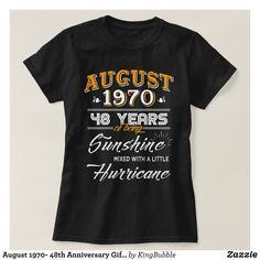 August 1970- 48th Anniversary Gifts T-Shirt - Fashionable Women's Shirts By Creative Talented Graphic Designers - #shirts #tshirts #fashion #apparel #clothes #clothing #design #designer #fashiondesigner #style #trends #bargain #sale #shopping - Comfy casual and loose fitting long-sleeve heavyweight shirt is stylish and warm addition to anyone's wardrobe - This design is made from 6.0 oz pre-shrunk 100% cotton it wears well on anyone - The garment is double-needle stitched at the bottom and…