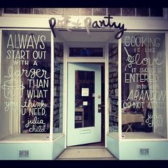 Handwritten quotes on this adorable cooking supplies store #potandpantry #juliachilds