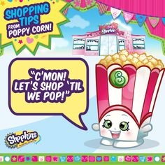 Learn from the best shoppers in town! Poppy Corn has a shopping tip for you! ‪#‎ShopkinsTips‬ #Shopping #Shopkins #ShopkinsWorld #PoppyCorn #SeasonTwo