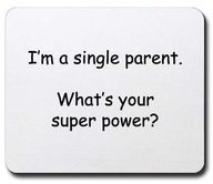 single mom quotes - Here is to the single parents who do the job of two
