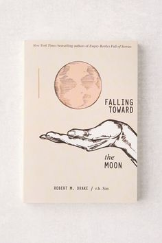 Shop Falling Toward the Moon By r. Sin & Robert M. Drake at Urban Outfitters today. Book Club Books, Book Lists, Books To Read, My Books, Idea Books, Book Art, Robert M Drake, R M Drake, Best Poetry Books