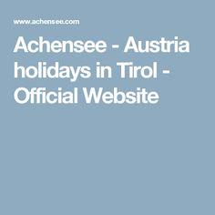 Achensee - Austria holidays in Tirol - Official Website