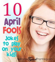 New funny jokes for kids pranks plays ideas Good April Fools Jokes, Funny April Fools Pranks, Best April Fools, Kids April Fools Pranks, Funny Pranks For Kids, Funny Jokes For Kids, Kids Pranks, Holidays With Kids, Mom Humor