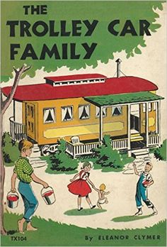 The Trolley Car Family, TX104: Eleanor Clymer, Ursula Koering: Amazon.com: Books