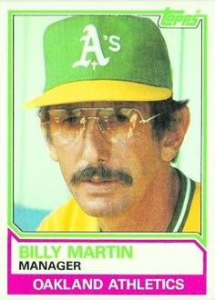 1983 Topps Baseball Card of Oakland Athletics Manager, Billy Martin.