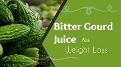 The bitter gourd juice is highly advantageous for healthy weight loss, as it contains all kinds of essential vitamins and antioxidants. Weight Loss Shakes, Weight Loss Drinks, Weight Loss Smoothies, Fruit Smoothies, Healthy Smoothies, Wait Loss, Fat Burning Smoothies, Bitter Melon, Liquid Diet