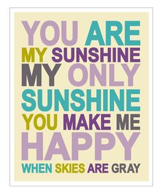 'You Are My Sunshine' Giclée Print