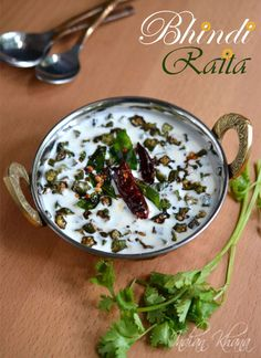 Bhindi Raita or Fried Okra Spiced Yogurt Dip is easy and tasty accompaniment with any rice variety or paratha.