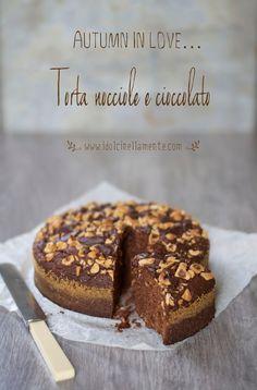 Torta di nocciole e cioccolato <3