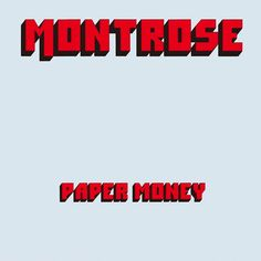 "Oct 11, 1974 – 41 years ago today, Montrose released their second album, ""Paper Money."""