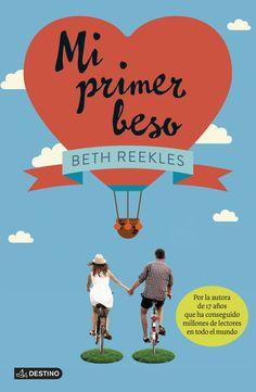 Mi primer beso, de Beth Reekles - Editorial: Destino Signatura: N REE mip Código de barras: 3261572 -  http://www.planetadelibros.com/mi-primer-beso-libro-116601.html