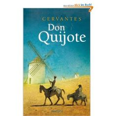 Don Quijote, by Miguel de Cervantes Saavedra