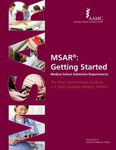 Getting into medical school excellent article student doctor msar getting started medical school admission requirements official guide to medical school admissions a book by association of american medical fandeluxe