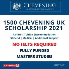 Fully Funded Chevening UK Government Scholarships 2021/22 are open now for worldwide students in UK Top 150 universities. No IELTS Required due to COVID-19, So don't miss this great opportunity this time. Scholarships In Uk, Master Degree Programs, Uk Universities, Ielts, Opportunity, Students, University, Medical, Study