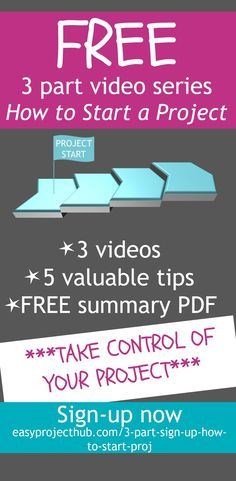 Feeling overwhelmed, or don't know where to start with your project? Need to get it under control? This really valuable FREE 3 part video series will give you some top tips. Sign-up today to get yourself started...
