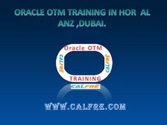 best oracle training institutes: Oracle OTM Training in Hor Al Anz, Dubai