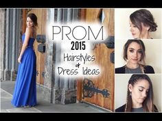 3 Quick Prom Hairstyles + Dress Ideas! - YouTube