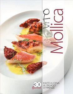 Invito a cena al Palagio di Firenze Vita e cucina di Vito #Mollica #ItaliaaTavola