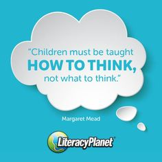 Literacy Quotes, Margaret Mead, Things To Think About, Inspirational Quotes, Teaching, Children, Life Coach Quotes, Young Children, Boys
