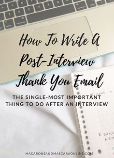How To Write A Post-Interview Thank You Email // #college #collegelife #collegetips #career #careertips #careeradvice #interviews #adult #adulting #adultish #internshipadvice #internshiptips #howtogetaninternship #gethejob #millennial #millenniallifestyle #millennialtips