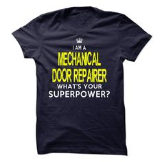 I'm A MECHANICAL DOOR REPAIRER T-Shirts, Hoodies. CHECK PRICE ==► https://www.sunfrog.com/LifeStyle/Im-AAn-MECHANICAL-DOOR-REPAIRER-32722893-Guys.html?id=41382