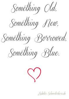 Etwas Altes, etwas Neues, etwas Geliehenes, etwas Blaues <3    http://www.liebstes-schwesterherz.de/?p=472