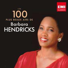 Les 100 plus beaux airs de Barbara Hendricks - Télécharger gratuitement le meilleur de la musique sur www.beezik.com