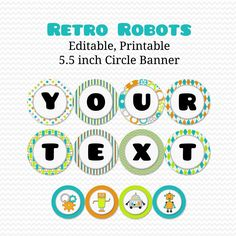 Robot Birthday Banner, Boy Birthday Party Decoration, Boy Baby Shower Decor, Party Printable -- Editable, Printable, Instant Download by PrintCreateCelebrate on Etsy https://www.etsy.com/listing/71689765/robot-birthday-banner-boy-birthday-party