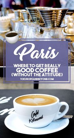 Save yourself the headache and head to these hip, connoisseur shops — where baristas will happily discuss single-origin beans or roasting techniques — for the best coffee in Paris.