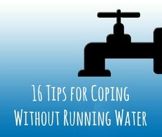 16 Tips: Coping Without Running Water - Backdoor Survival