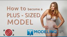Modeling Tip - How to become a plus-sized model - YouTube
