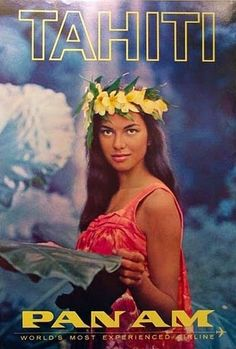 This image of Tahiti STILL sells - on postcards throughout Tahiti. She's beautiful and Tahiti is beautiful. I love Tahiti and the South Pacific. Vintage Tiki, Vintage Ads, Vintage Airline, Old Posters, Illustrations Vintage, Airline Travel, Vintage Travel Posters, Poster Vintage, French Polynesia