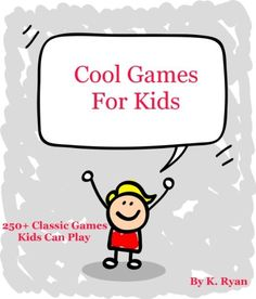 Cool Games For Kids - http://www.kindle-free-books.com/cool-games-for-kids