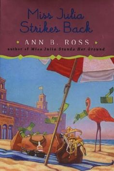 Miss Julia Strikes Back      (Miss Julia, book 8)    by    Ann B Ross