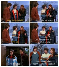 #cute #lmfao #lol #ashtonkutcher #milakunis #donna #kelso #that70sshow #funny #relationships #couples #weather #haha