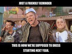 I already dress this way. Why wait?