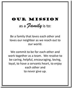 I will do a family mission statement this year. Love this idea ...