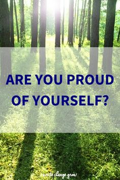 Be proud of yourself. Acknowledge your achievements and how much you have grown.