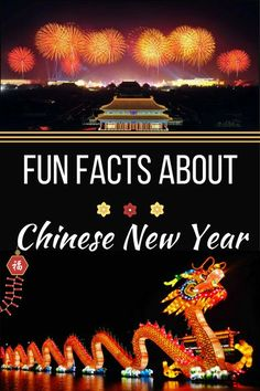 Fun Facts About Chinese New Year. Everything you need to know to understand the traditions.