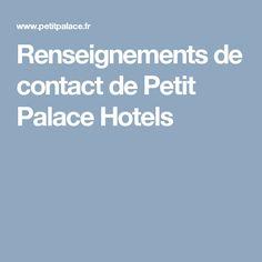 Renseignements de contact de Petit Palace Hotels