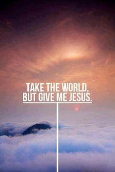 ❥ Give me Jesus