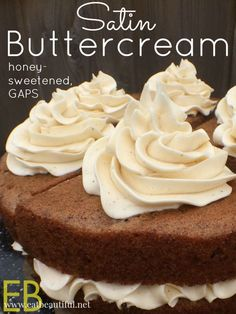 Satin Buttercream~ EXCELLENT FOR PIPING & honey-sweetened - Eat Beautiful