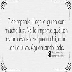 Embedded image Romance Quotes, Perfect Boyfriend, Old Love, Spanish Quotes, Sentences, Love Quotes, Random Quotes, Thinking Of You, Sad