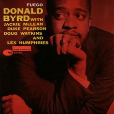 BLUE NOTE BLP 4026   Fuego/Donald Byrd