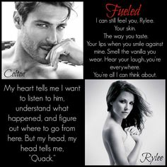 Colton and Rylee--the driven series by k bromberg. LOVE this couple and series!!!