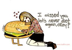 I missed you, let's never diet again, okay? by Valfrè <3, via Flickr