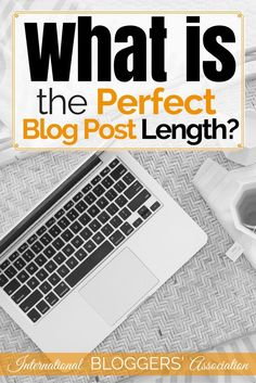 What is the Perfect Blog Post Length? -  So what is the perfect blog post length, anyway? If your goal is to keep readers on your website and improve your search engine performance your blog posts need to be long. After all, you want to keep them reading