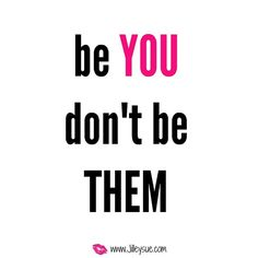 Just be you!!! Dont