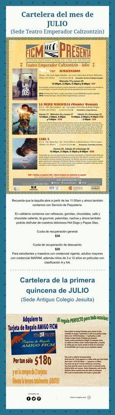 Cartelera del mes de Julio (Sede Emperador Caltzontzin y ExColegio Jesuita) ¡Nos Vemos en el Cine!